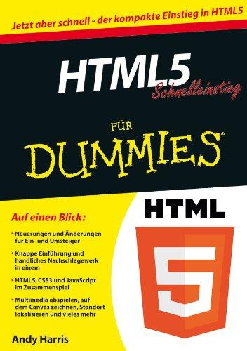 HTML5 Schnelleinstieg fur Dummies (Paperback): Andy Harris