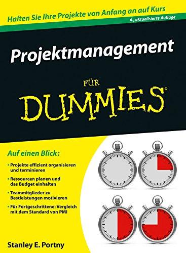 Projektmanagement Fur Dummies: Stanley E. Portny