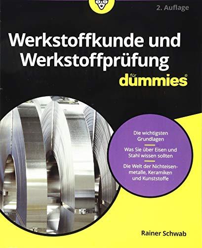 9783527712526: Werkstoffkunde und Werkstoffprüfung für Dummies (Fur Dummies)