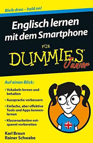 Englisch lernen mit dem Smartphone fur Dummies: Schwabe, Rainer W.;