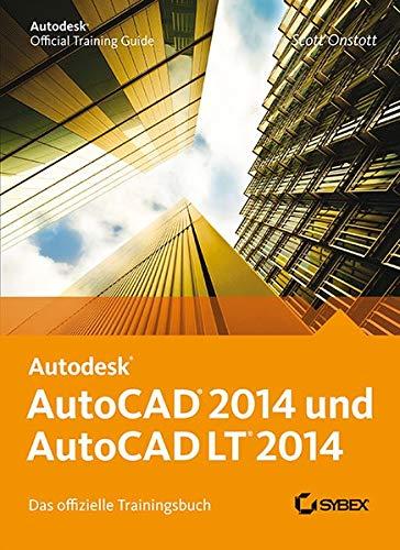 9783527760459: AutoCAD 2014 und AutoCAD LT 2014: Das offizielle Trainingsbuch