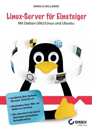 Linux-Server für Einsteiger: Arnold Willemer