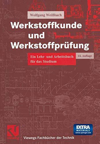 9783528011192: Werkstoffkunde und Werkstoffprüfung. Ein Lehr- und Arbeitsbuch für das Studium (Livre en allemand)