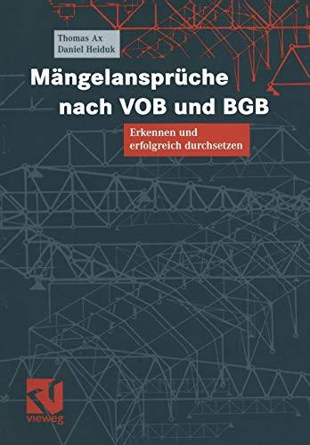 9783528017637: Mängelansprüche nach Vob und Bgb: Erkennen und erfolgreich durchsetzen