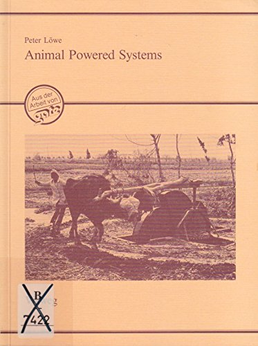 9783528020231: Animal Powered Systems: An Alternative Approach to Agricultural Mechanization (German Edition)