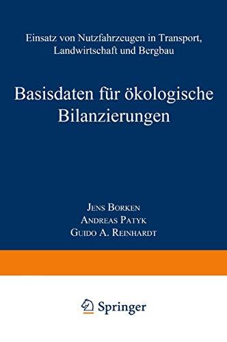 9783528031183: Basisdaten für ökologische Bilanzierungen: Einsatz von Nutzfahrzeugen in Transport, Landwirtschaft und Bergbau