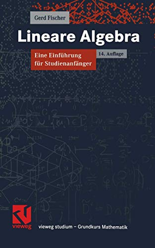 9783528032173: Lineare Algebra. ( Vieweg Studium/ Grundkurs Mathematik) .