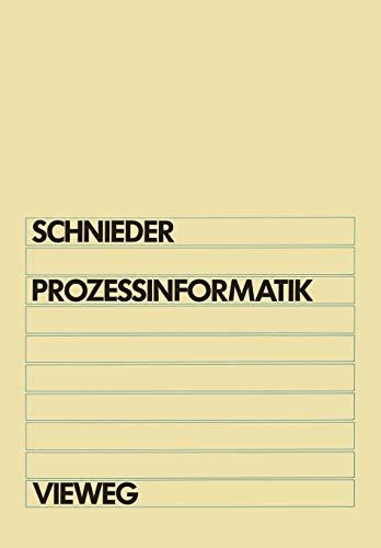 Prozeßinformatik: Eckehard Schnieder
