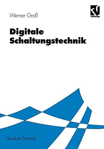 9783528033736: Digitale Schaltungstechnik (Studium Technik) (German Edition)