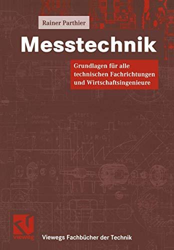 9783528039417: Messtechnik. Grundlagen für alle technischen Fachrichtungen und Wirtschaftsingenieure