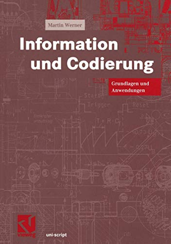 9783528039516: Information und Codierung. Eine Einführung in Grundlagen und Anwendungen.