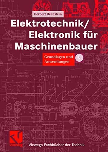 9783528039691: Elektrotechnik/Elektronik für Maschinenbauer: Grundlagen und Anwendungen (Viewegs Fachbücher der Technik) (German Edition)