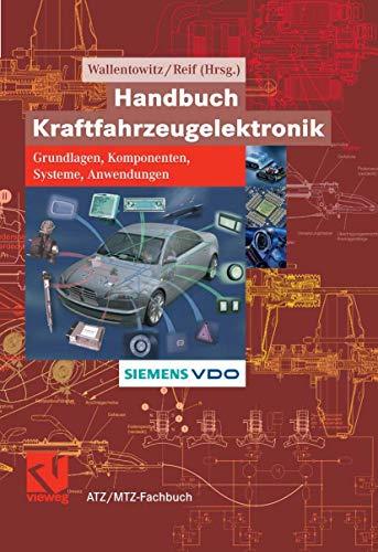 9783528039714: Handbuch Kraftfahrzeugelektronik: Grundlagen, Komponenten, Systeme, Anwendungen