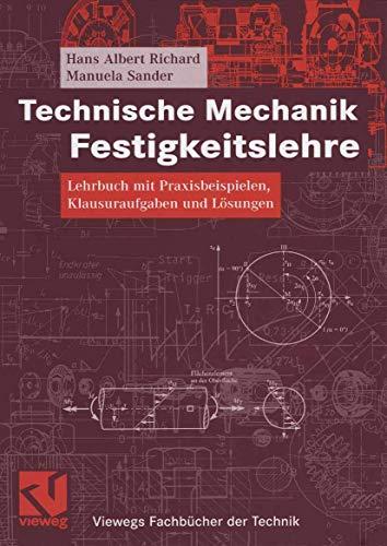 Technische mechanik und festigkeitslehre zvab for Technische mechanik klausuraufgaben