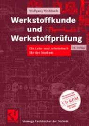 9783528040192: Werkstoffkunde und Werkstoffprüfung. Ein Lehr- und Arbeitsbuch für das Studium