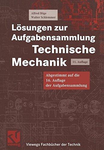 9783528041298: Lösungen zur Aufgabensammlung Technische Mechanik: Diese Auflage ist abgestimmt auf die 16. Auflage der Aufgabensammlung Technische Mechanik (Viewegs Fachbücher der Technik)