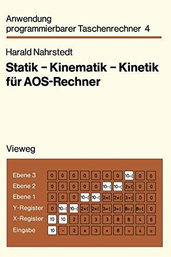 Statik - Kinematik - Kinetik für Aos-Rechner: Nahrstedt, Harald