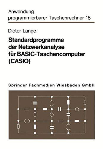 Standardprogramme Der Netzwerkanalyse Fur Basic-Taschencomputer (Casio) (Paperback) - Dieter Lange