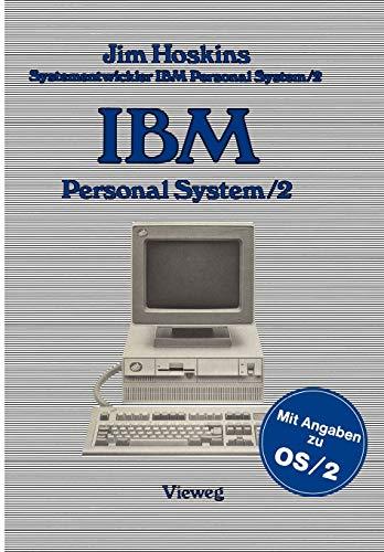 IBM Personal System2: Beschreibung Einsatz Anwendung Technische Details: Jim Hoskins