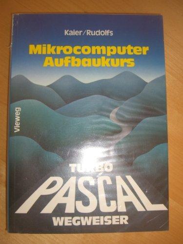 9783528044435: Turbo Pascal-Wegweiser für Mikrocomputer. Aufbaukurs