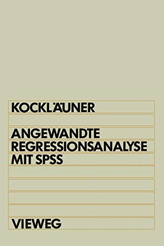 9783528046057: Angewandte Regressionsanalyse mit SPSS (German Edition)