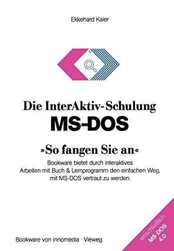 Die InterAktiv-Schulung MS-DOS »So fangen Sie an«: Ekkehard Kaier