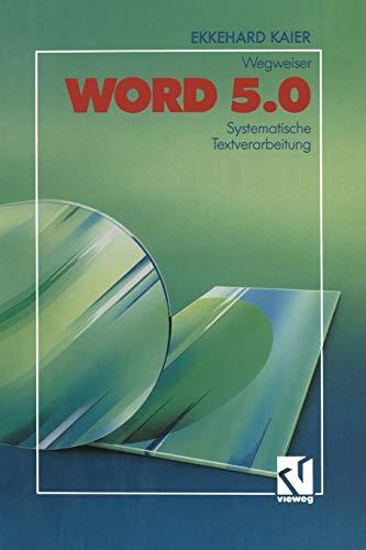 9783528047696: Word 5.0-Wegweiser: Systematische Textverarbeitung