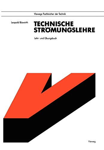 9783528049256: Technische Strömungslehre: Lehr- und Übungsbuch (German Edition)