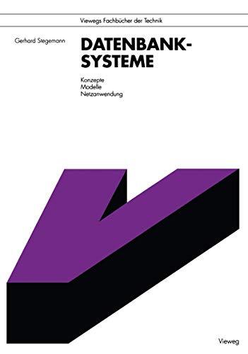 9783528049355: Datenbanksysteme: Konzepte, Modelle, Netzanwendung (Viewegs Fachbücher der Technik) (German Edition)