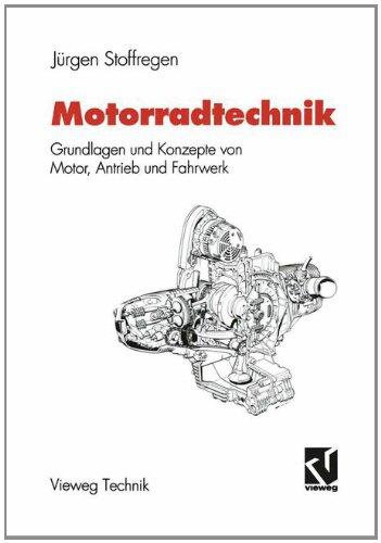 9783528049409: Motorradtechnik: Grundlagen und Konzepte von Motor, Antrieb und Fahrwerk