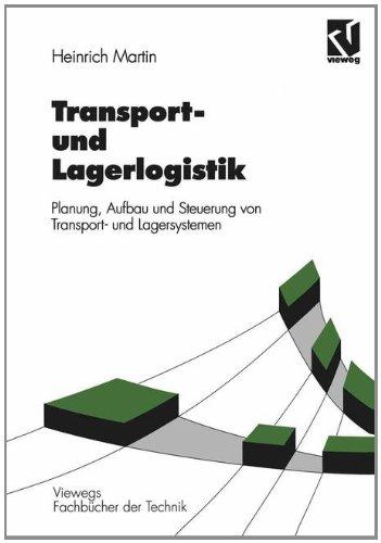 9783528049416: Transport- und Lagerlogistik. Planung, Aufbau und Steuerung von Transport- und Lagersystemen