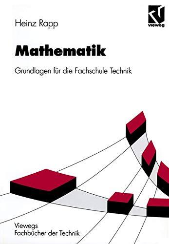 9783528049607: Mathematik: Grundlagen f�r die Fachschule Technik