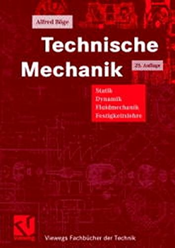 9783528050108: Technische Mechanik. Statik - Dynamik - Fluidmechanik - Festigkeitslehre