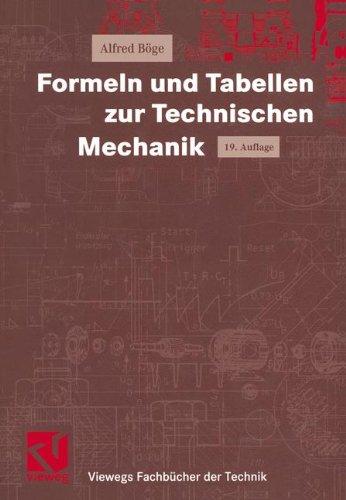 9783528050122: Formeln und Tabellen zur Technischen Mechanik (Viewegs Fachbücher der Technik)