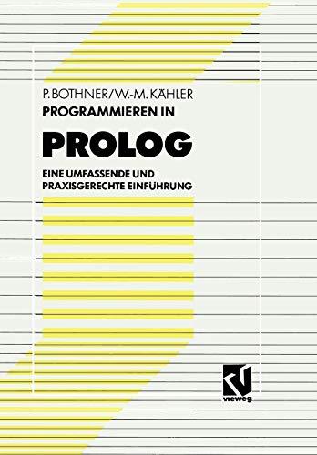 9783528051587: Programmieren in PROLOG: Eine umfassende und praxisgerechte Einführung