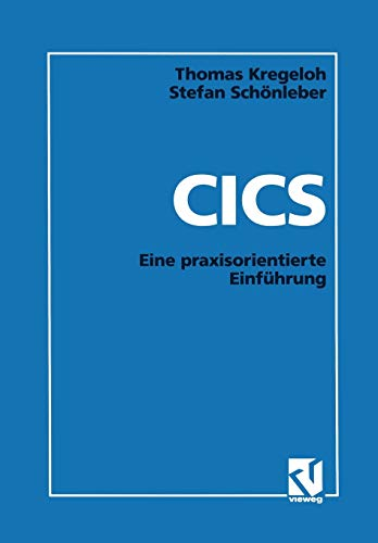 9783528052720: CICS: Eine Praxisorientierte Einfuhrung