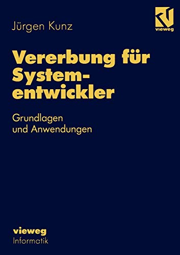 9783528053086: Vererbung für Systementwickler: Grundlagen und Anwendungen