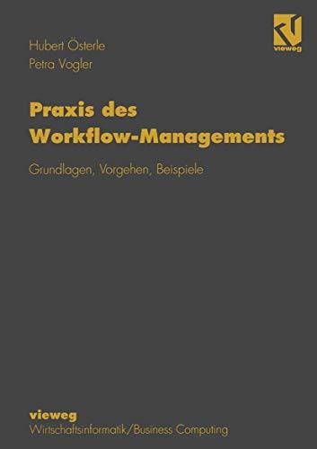 9783528055325: Praxis des Workflow-Managements: Grundlagen, Vorgehen, Beispiele