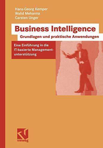 9783528058029: Business Intelligence - Grundlagen und praktische Anwendungen
