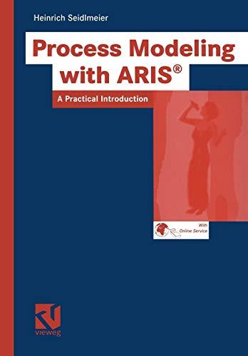 9783528058777: Process Modeling with ARIS: A Practical Introduction (Ausbildung und Studium)