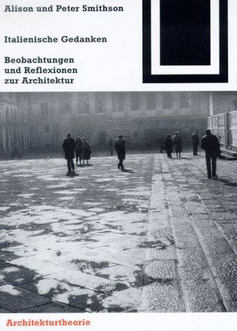 9783528061111: Italienische Gedanken: Beobachtungen und Reflexionen zur Achitektur (Bauwelt Fundamente)