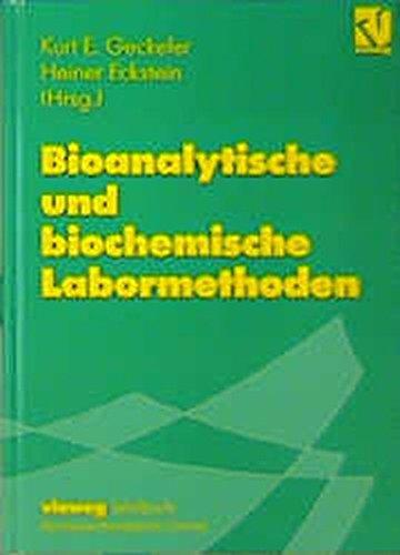 9783528064181: [ Bioanalytische Und Biochemische Labormethoden (1998) (German, English) ] By Geckeler, Kurt E ( Author ) [ 2000 ) [ Hardcover ]