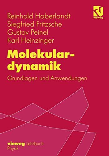 9783528064297: Molekulardynamik: Grundlagen Und Anwendungen