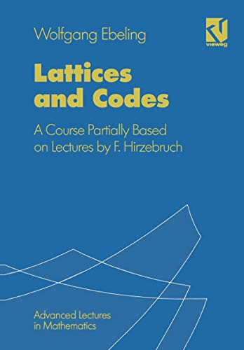 9783528064976: Lattices and Codes: A Course Partially Based on Lectures by F.Hirzebruch (Advanced Lectures in Mathematics Series)