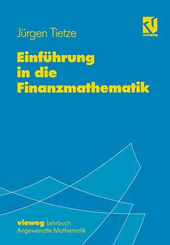 9783528065522: Einf�hrung in die Finanzmathematik. Mit �ber 500 �bungsaufgaben
