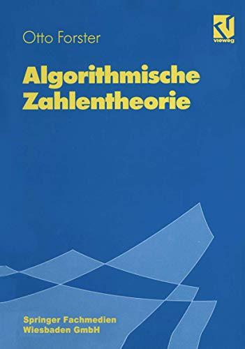 Algorithmische Zahlentheorie .