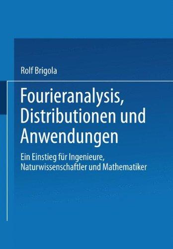 9783528066192: Fourieranalysis, Distributionen und Anwendungen.