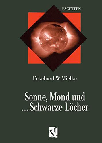 9783528066208: Sonne Mond Und ... Schwarze L�cher