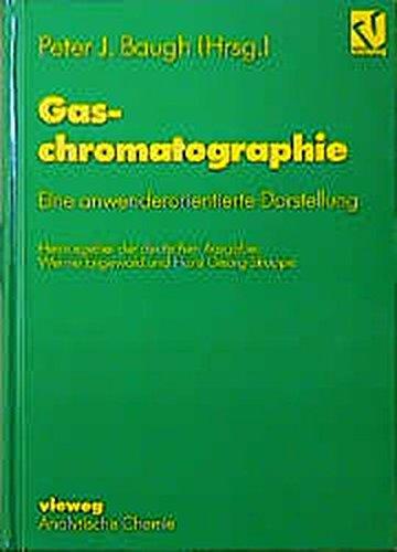 9783528066574: Gaschromatographie. Eine anwenderorientierte Darstellung