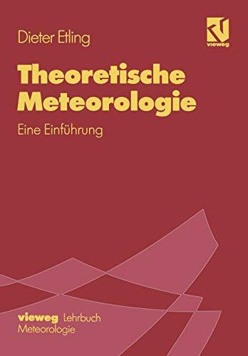 9783528066611: Theoretische Meteorologie: Eine Einführung (German Edition)